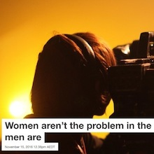 Women aren't the problem in the film industry, men are